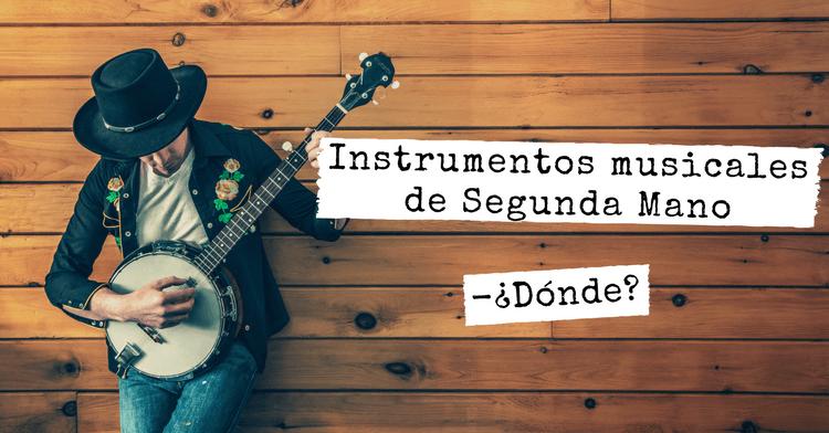 instrumentos musicales segunda mano