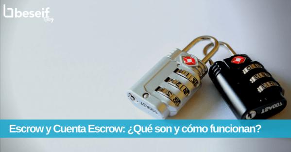 escrow cuenta escrow